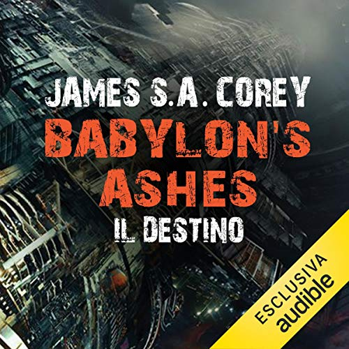 Page de couverture de Babylon's Ashes - Il destino