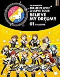 THE IDOLM@STER MILLION LIVE 3rdLIVE TOUR BELIEVE MY DRE@M LIVE Blu-ray 01@NAGOYA