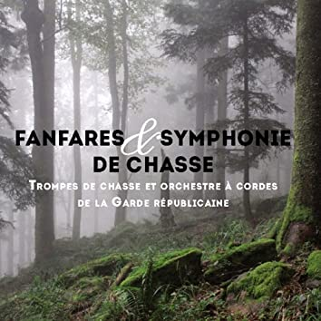 Fanfares et symphonie de chasse