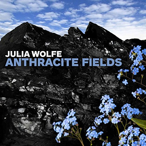 Anthracite Fields: IV. Flowers