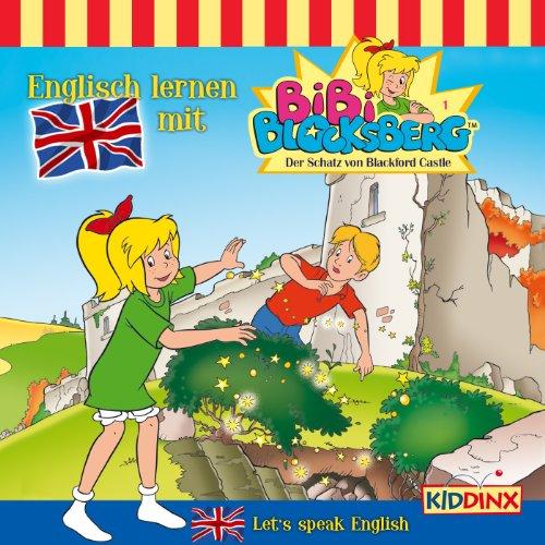 Der Schatz von Blackford Castle (Englisch lernen mit Bibi Blocksberg 1) Titelbild