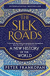 Books Set In Uzbekistan, The Silk Roads: A New History of the World by Peter Frankopan - uzbekistan books, uzbekistan novels, uzbekistan, uzbekistan travel, books set in asia, silk road books, central asia books, uzbekistan women, book challenge, books and travel, travel reading list, reading list, reading challenge, books to read, books around the world, uzbekistan culture, uzbekistan bukhara, uzbekistan samarkand, uzbekistan textiles, uzbekistan rugs