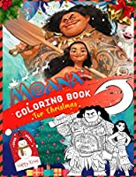 Moana Coloring Book for Christmas: Coloring Book for Kids and Adults - A Great Christmas Gift for Any Fan!!!