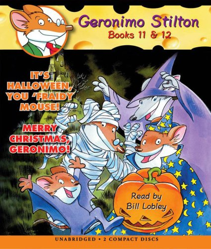 It's Halloween, You 'fraidy Mouse! / Merry Christmas, Geronimo! (Geronimo Stilton #11 &#12)