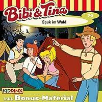 Spuk im Wald (Bibi und Tina 74) Hörbuch