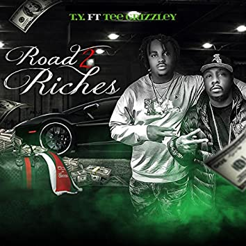 Road to Riches (feat. Tee Grizzley)