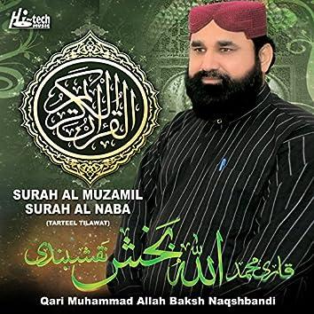 Surah Al Muzamil Surah Al Naba (Tarteel Tilawat)