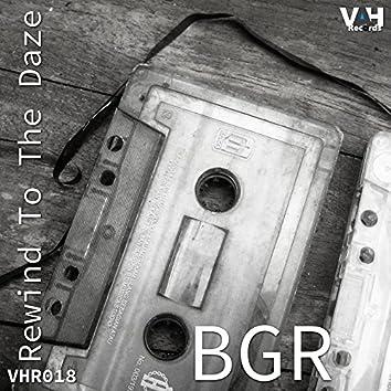 Rewind To The Daze EP