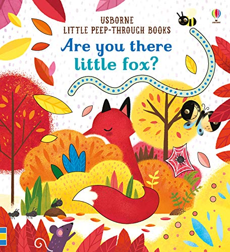 Are You There Little Fox? (Little Peep-Through Books): 1