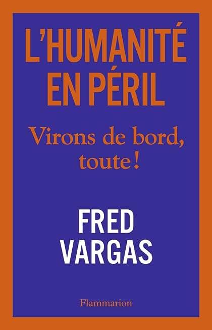 L'humanité en péril de Fred Vargas