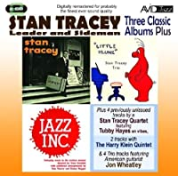 Three Classic Albums Plus (Stan Tracey Showcase / Little Klunk / Jazz Inc) by Stan Tracey (2011-10-25)
