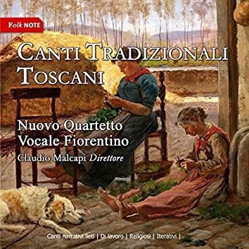 Canti tradizionali toscani, Vol. 2 (Canti narrativi lenti, di lavoro, religiosi, iterativi)