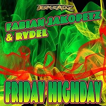 Friday Highday