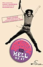 Revolution for the Hell of It: The Book That Earned Abbie Hoffman a Five-Year Prison Term at the Chicago Conspiracy Trial