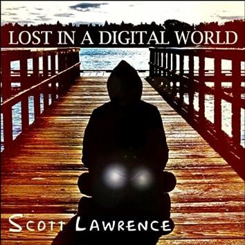 Lost in a Digital World