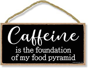Honey Dew Gifts Funny Kitchen Signs, Caffeine is The Foundation of My Food Pyramid, 5 inch by 10 inch Hanging Wooden Sign, Decorative Wall Art, Housewarming Gifts, Home Decor