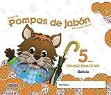 Pompas de jabón 5 años. 1º Trimestre. Proyecto Educación Infantil 2º ciclo - 9788490670576