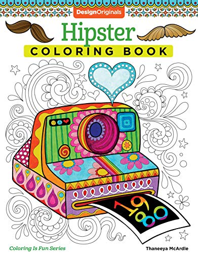 Hipster Coloring Book (Coloring is Fun) (Design Originals) 30 Beginner-Friendly Quirky and Creative Art Activities with Ironic Memes, Narwhals, Mushrooms, Music, & More on Extra-Thick Perforated Paper