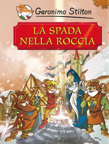 La spada nella roccia (Italian Edition)