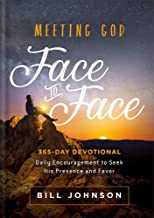 Meeting God Face to Face: Daily Encouragement to Seek His Presence and Favor
