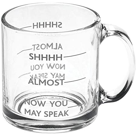 Signals Coffee Lover's Coffee Mug, SHHHH, Almost, Now You May Speak - Funny 12oz Glass Coffee Cup Tea Mug