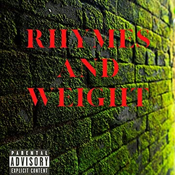 Rhymes and Weight