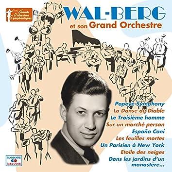 """Wal-Berg et son grand orchestre (Collection """"Les grands orchestres symphoniques"""")"""