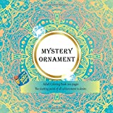 Mystery Ornament Adult Coloring Book 200 pages - The starting point of all achievement is desire. (Mandala)