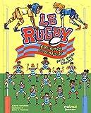 Le rugby raconté aux enfants : Petit guide illustré