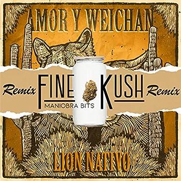 Amor y Weichan (Remix Fine Kush)
