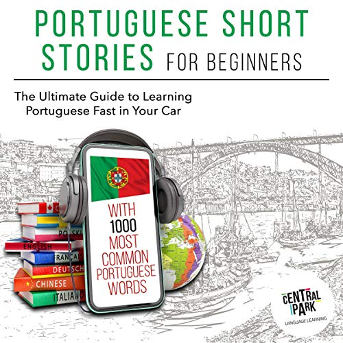 Portuguese Short Stories for Beginners with 1,000 Most Common Portuguese Words Titelbild