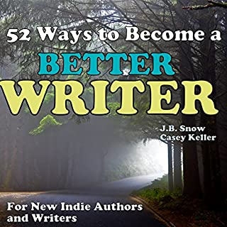 52 Ways to Become a Better Writer audiobook cover art