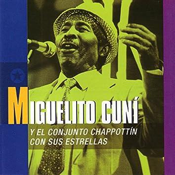 Miguelito Cuní y el Conjunto Chappottín con Sus Estrellas