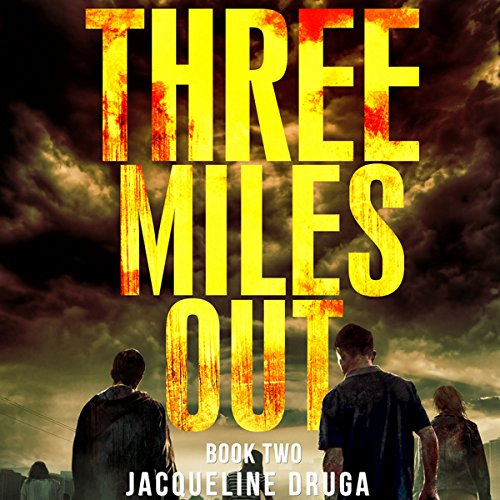 Three Miles Out: Book Two audiobook cover art