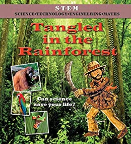 Tangled In The Rainforest Science To The Rescue Kindle Edition By Law Felicia Bailey Gerry Noyes Leighton Children Kindle Ebooks Amazon Com