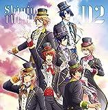 うたの☆プリンスさまっ♪ Shining Live テーマソングCD2(WONDER☆RONDO/DANCING OVER NIGHT)