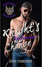Knight's Unforeseen Change (Wicked Angels Book 1)