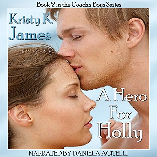 A Hero for Holly audiobook cover art
