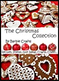 The Christmas Collection from Barbie Crafts (English Edition)
