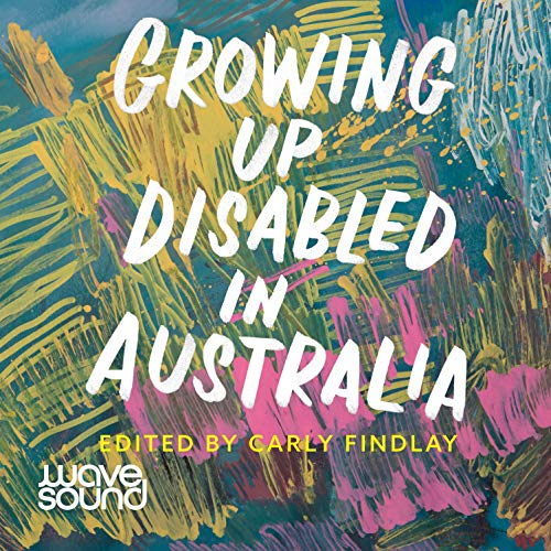 Growing Up Disabled in Australia cover art