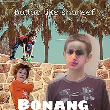 Ballad Like Shareef