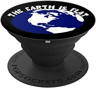 The Earth Is Flat - Earth Facts Evidence Pop Socket - PopSockets Grip and Stand for Phones and Tablets