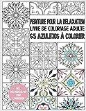 Livre de coloriage Azulejo pour adultes: Peinture pour la relaxation - 65 Azulejos à colorier - livre de coloriage adulte anti stress - livre cadeau - avec modèles PDF