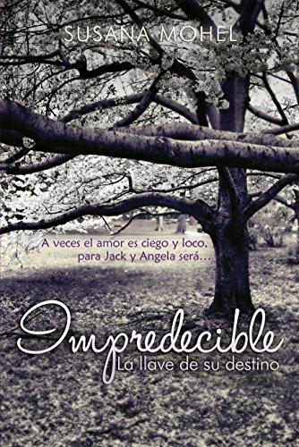 Impredecible: La llave de su destino eBook: Mohel, Susana, Zelada ...