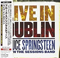 Live in Dublin by Bruce Springsteen (2007-07-11)