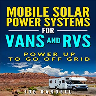 Mobile Solar Power Systems for Vans and RVs audiobook cover art