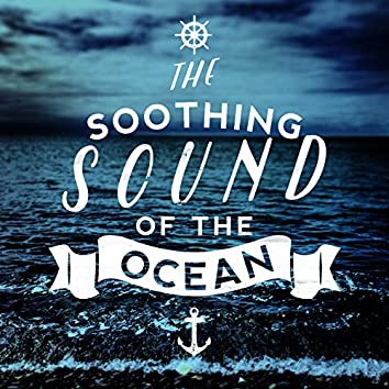 The Soothing Sound of the Ocean