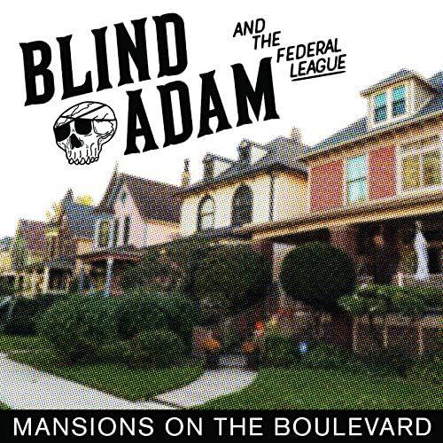 Blind Adam & the Federal League