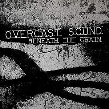 Beneath the Grain