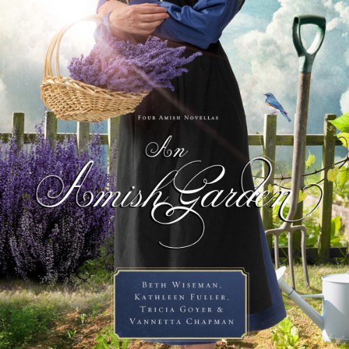 An Amish Garden audiobook cover art